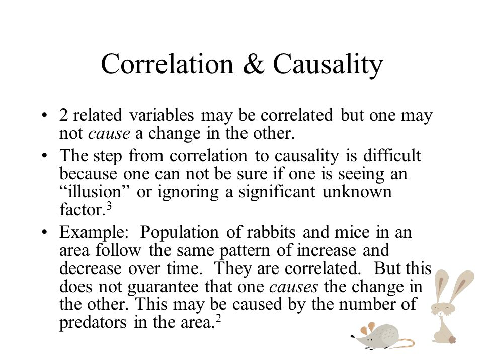 Correlation & Causality
