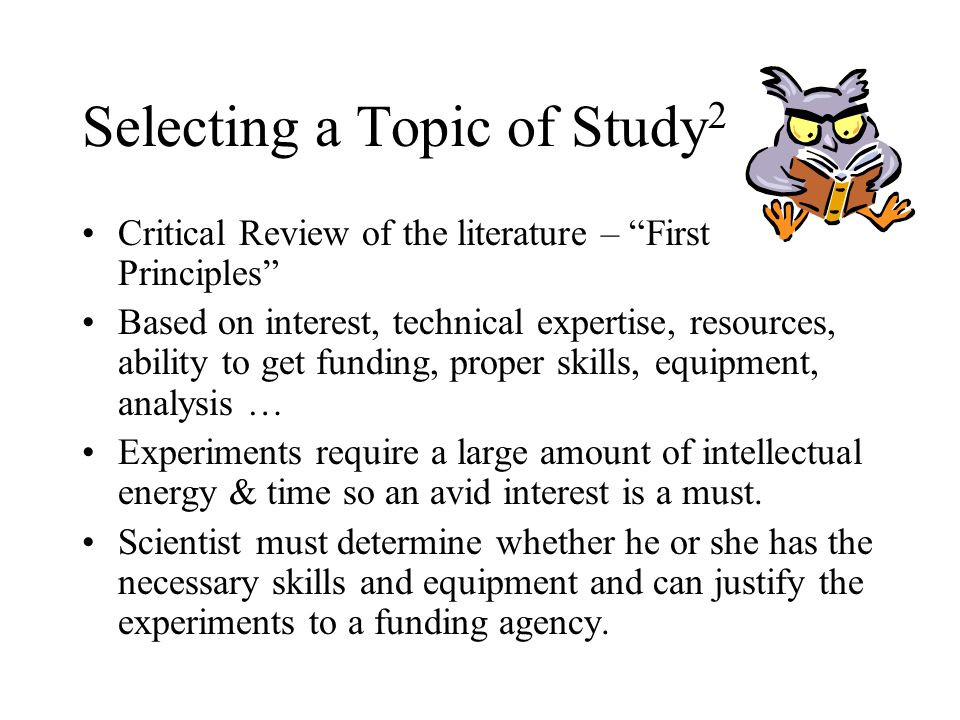 Selecting a Topic of Study2