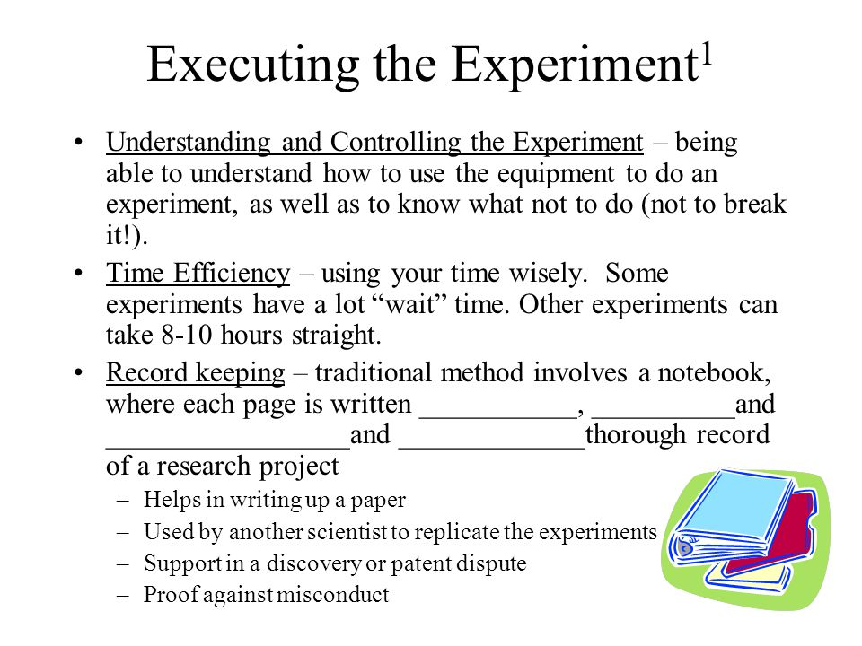 Executing the Experiment1