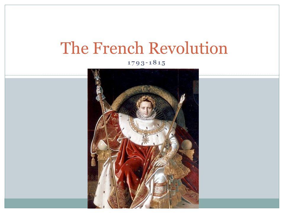 The French Revolution 1793-1815