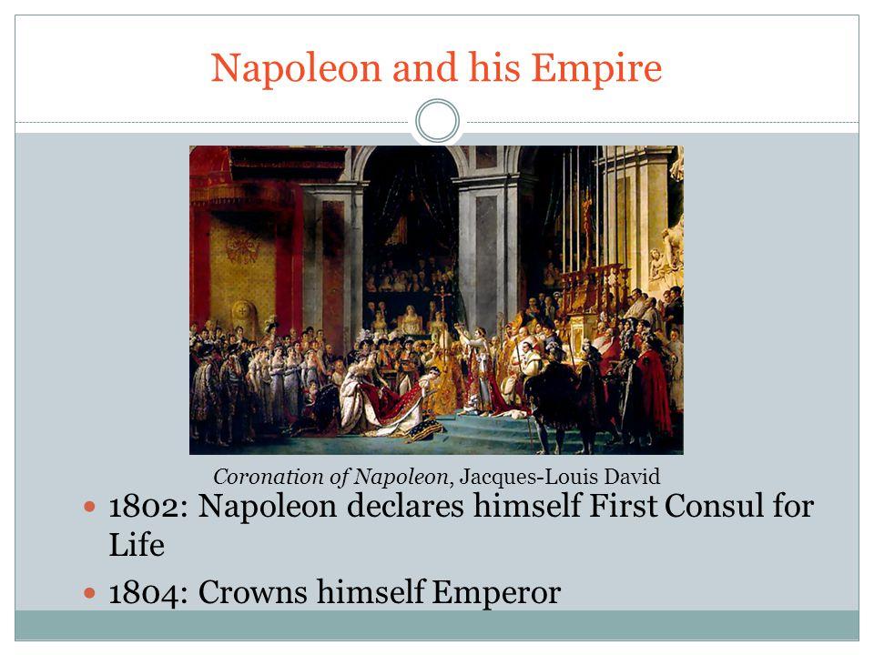 Napoleon and his Empire