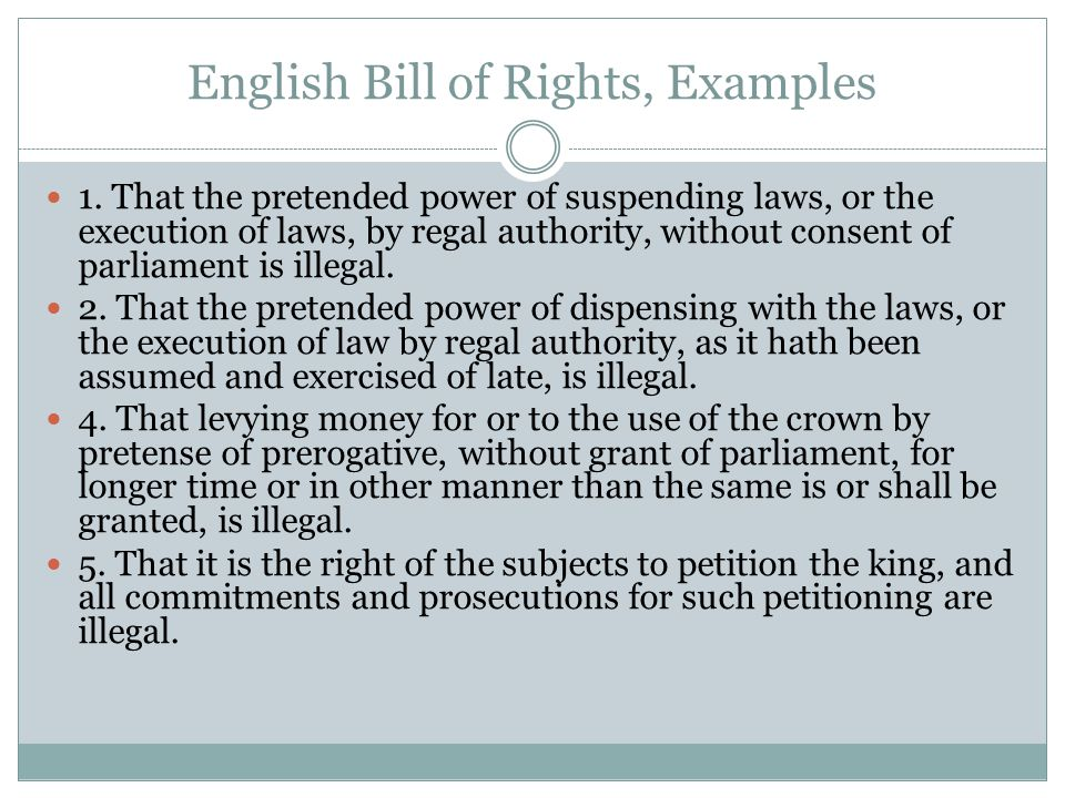 English Bill of Rights, Examples