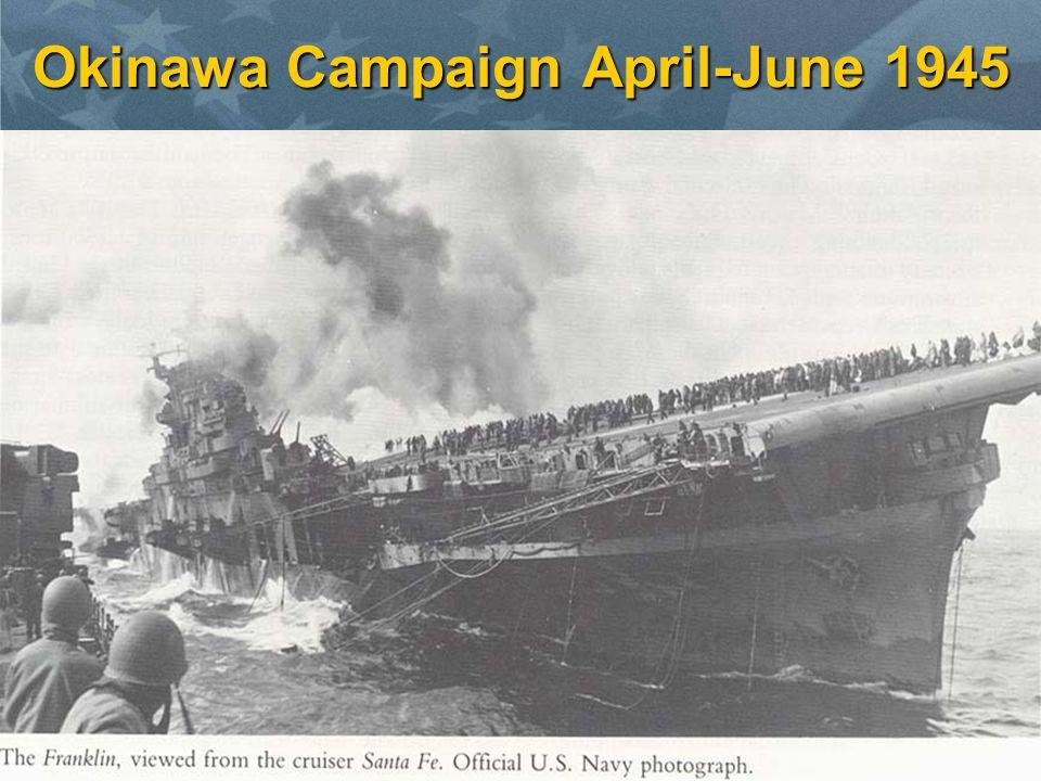 Okinawa Campaign April-June 1945