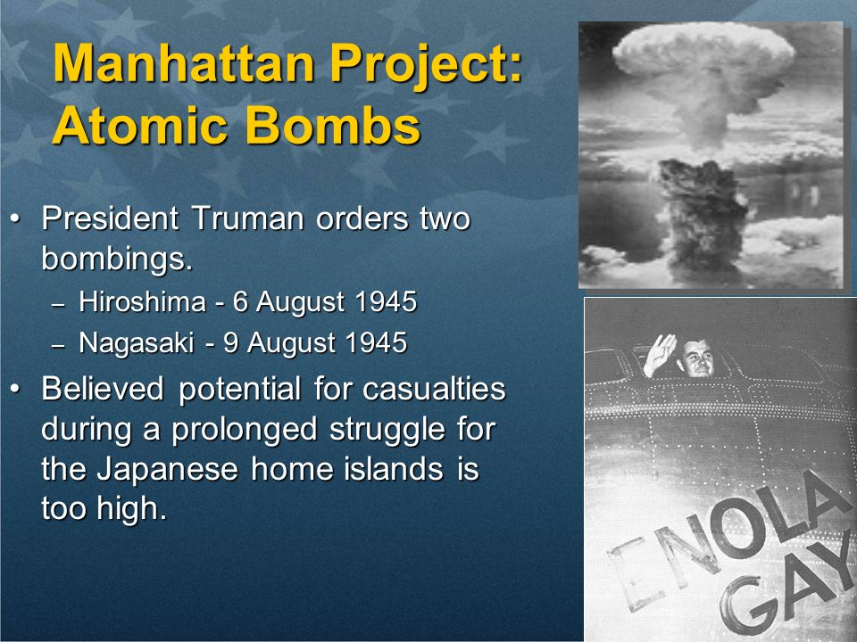 Manhattan Project: Atomic Bombs