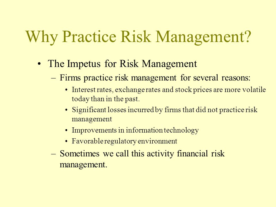 Why Practice Risk Management