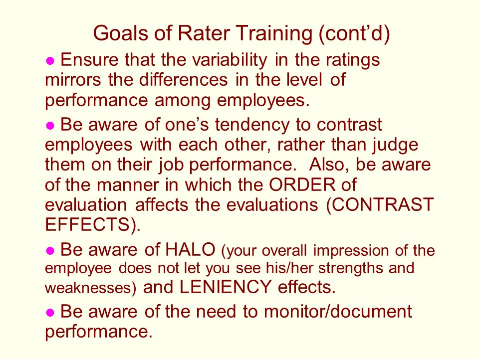 Goals of Rater Training (cont'd)