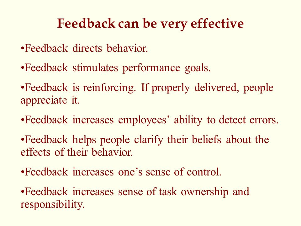 Feedback can be very effective