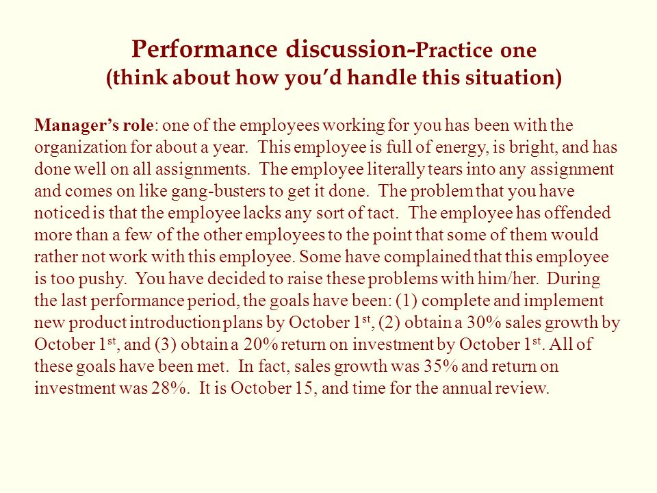 Performance discussion-Practice one (think about how you'd handle this situation)