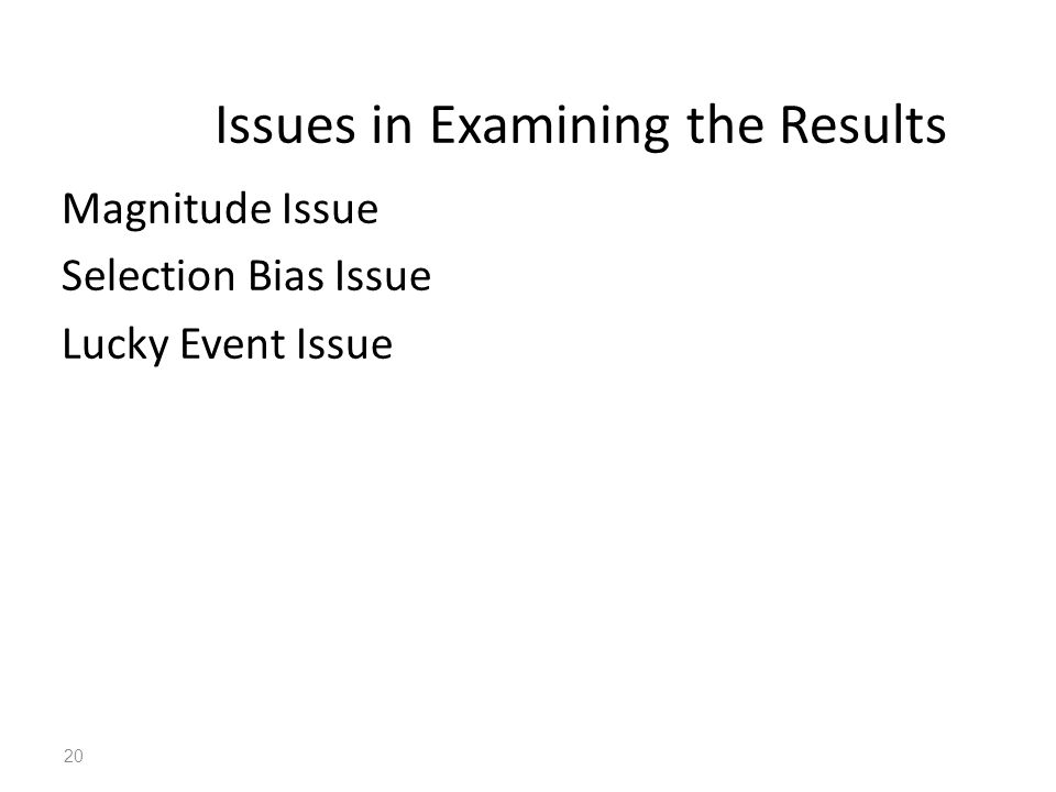 Issues in Examining the Results
