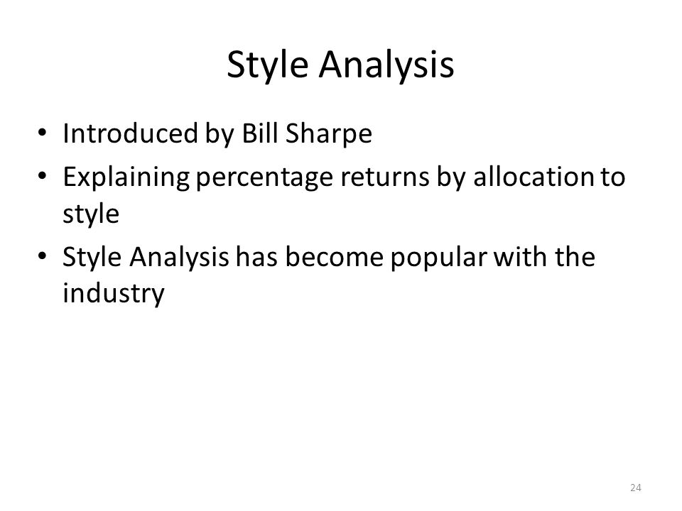 Style Analysis Introduced by Bill Sharpe