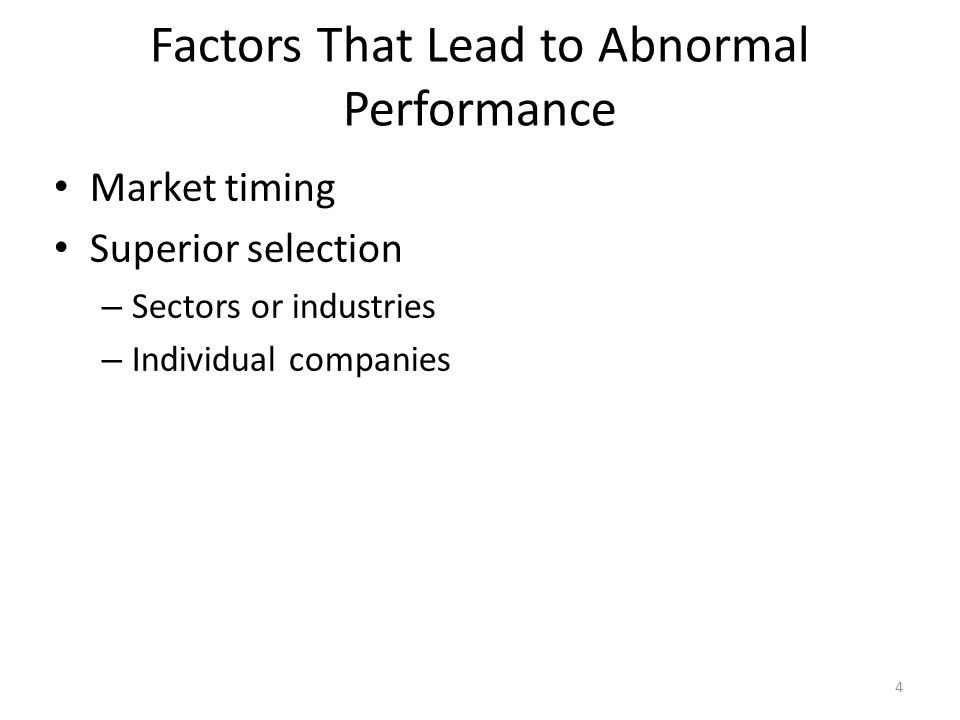 Factors That Lead to Abnormal Performance
