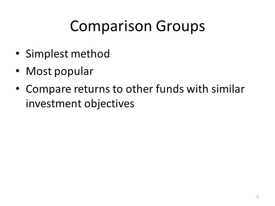 Comparison Groups Simplest method Most popular