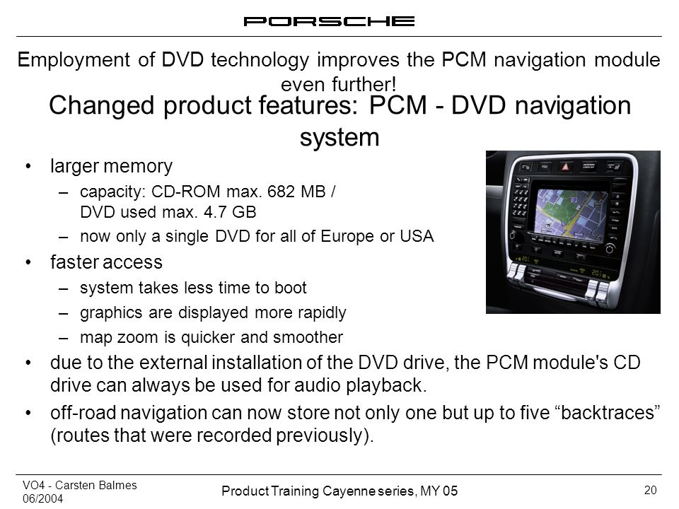Changed product features: PCM - DVD navigation system