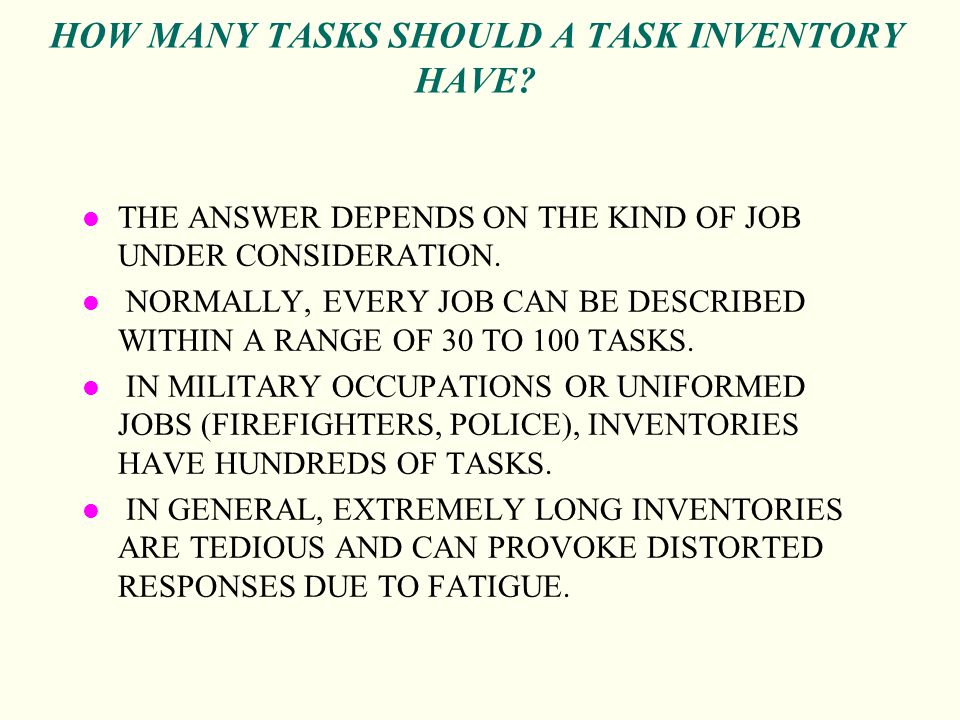 HOW MANY TASKS SHOULD A TASK INVENTORY HAVE