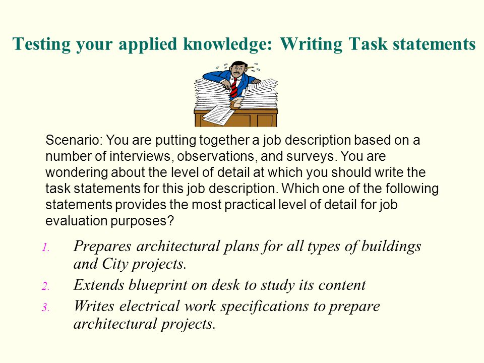 Testing your applied knowledge: Writing Task statements