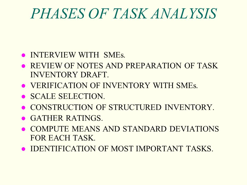 PHASES OF TASK ANALYSIS