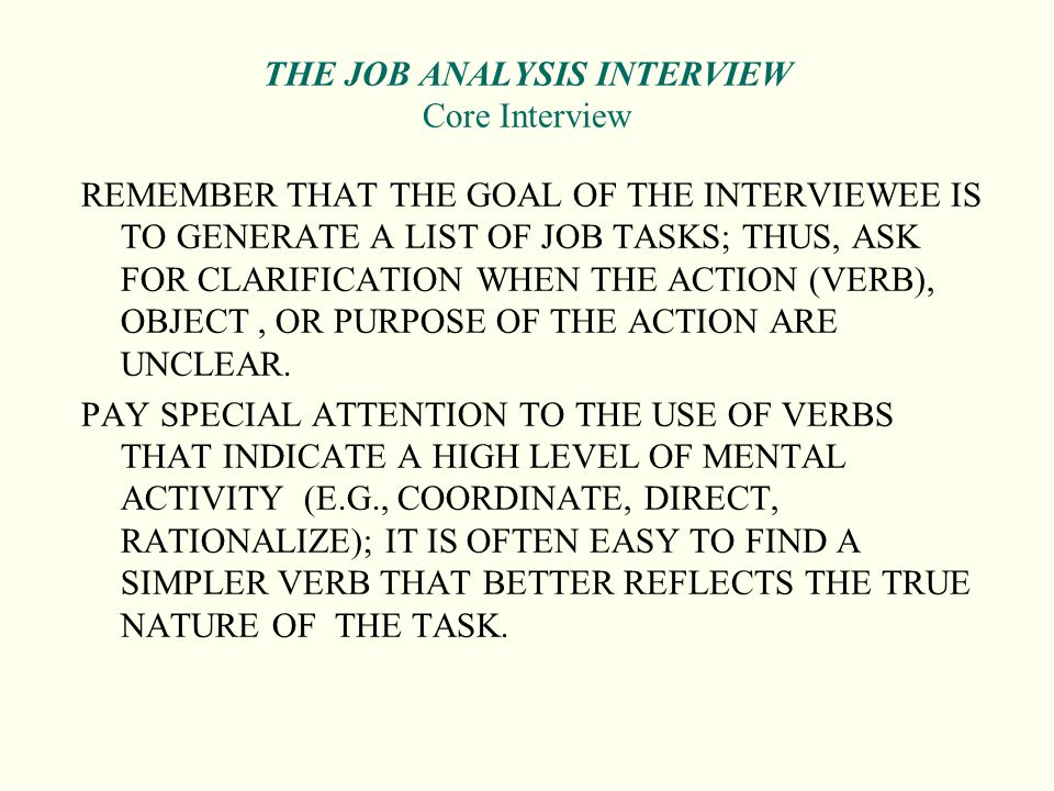 THE JOB ANALYSIS INTERVIEW Core Interview
