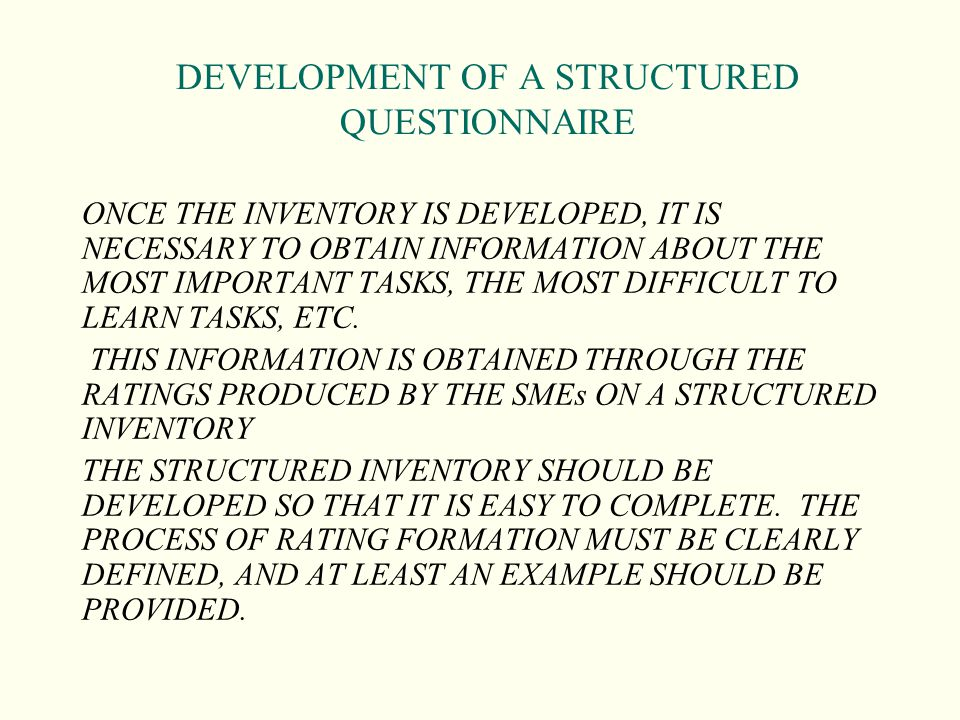DEVELOPMENT OF A STRUCTURED QUESTIONNAIRE