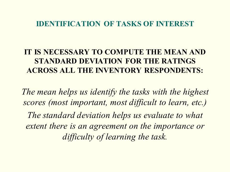 IDENTIFICATION OF TASKS OF INTEREST
