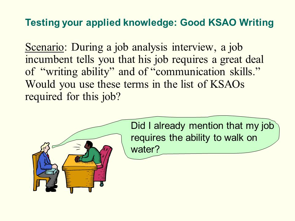 Testing your applied knowledge: Good KSAO Writing