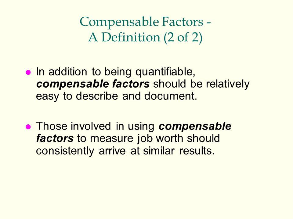 Compensable Factors - A Definition (2 of 2)