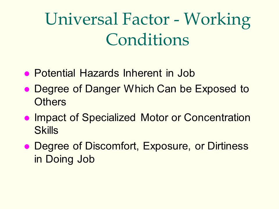 Universal Factor - Working Conditions