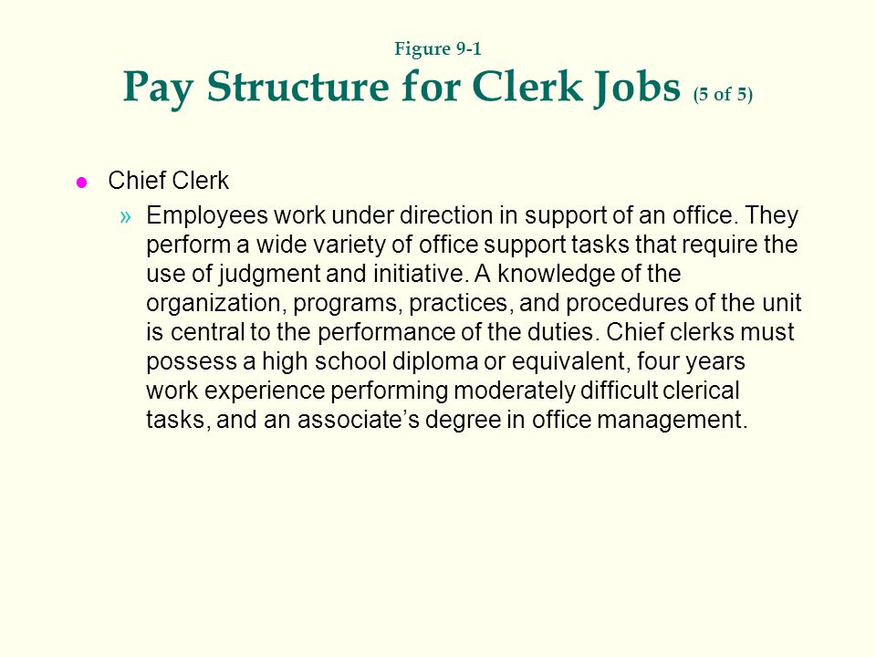 Figure 9-1 Pay Structure for Clerk Jobs (5 of 5)