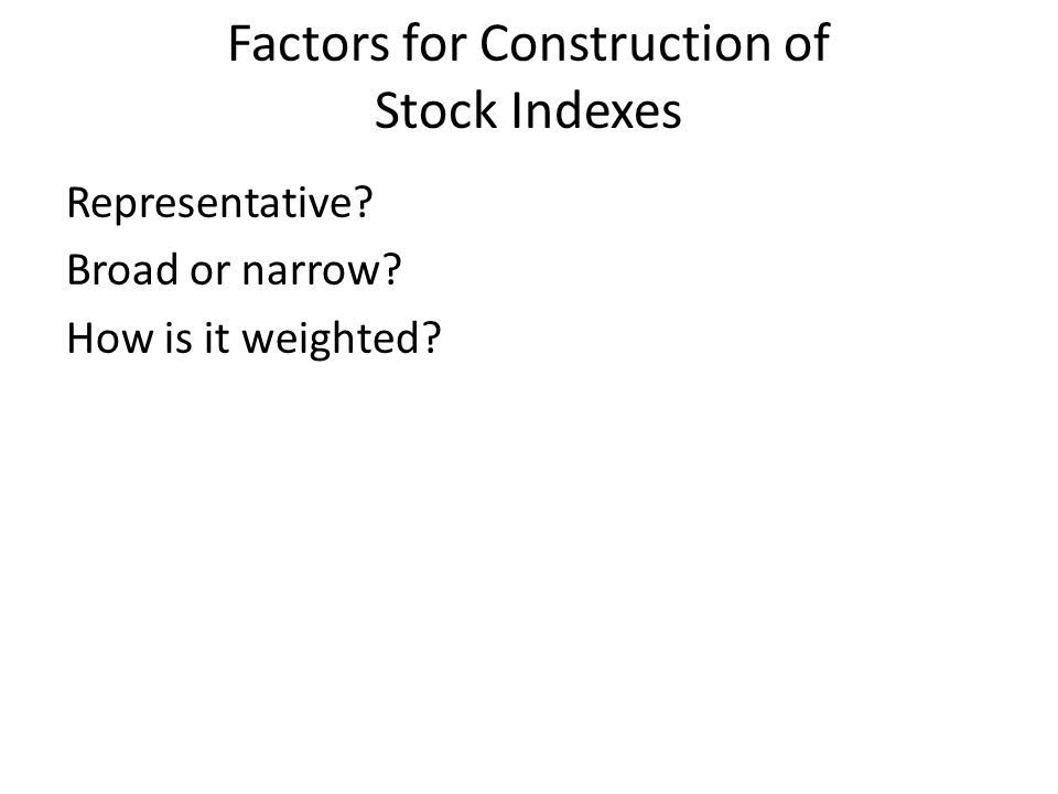 Factors for Construction of Stock Indexes