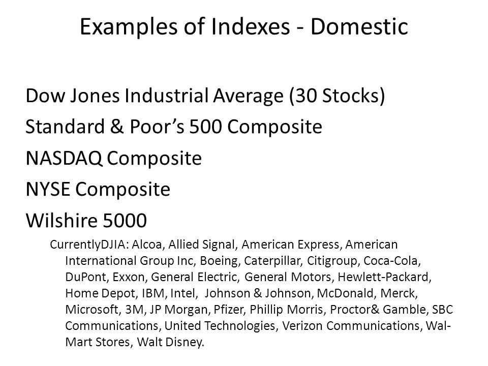 Examples of Indexes - Domestic