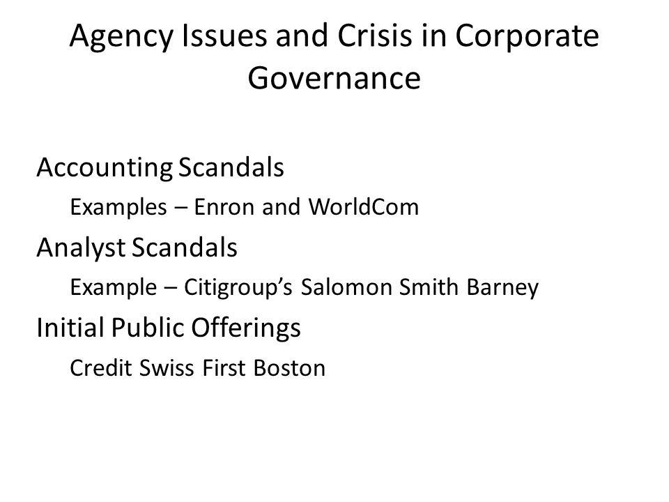 Agency Issues and Crisis in Corporate Governance