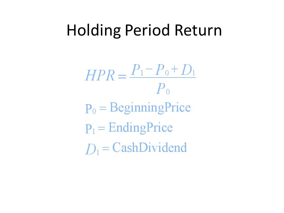 Holding Period Return