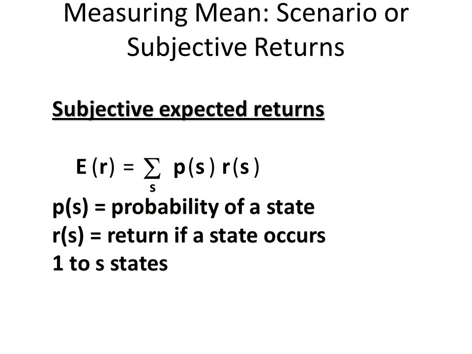 Measuring Mean: Scenario or Subjective Returns