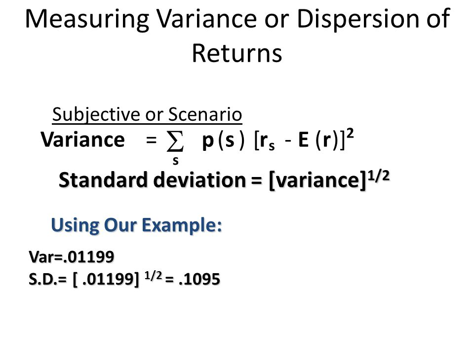 Measuring Variance or Dispersion of Returns