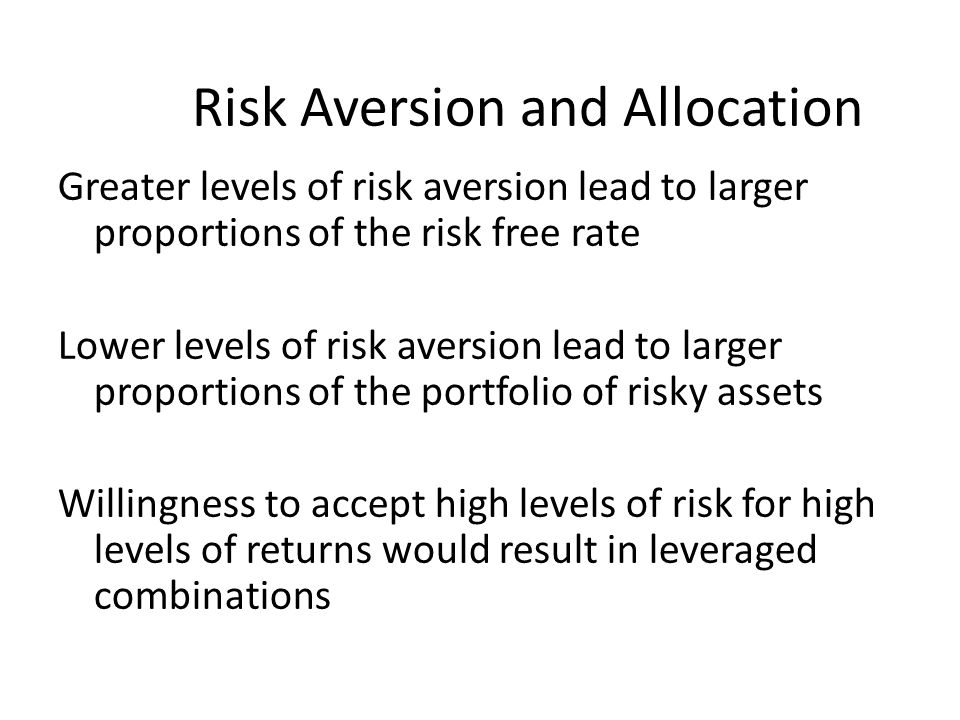 Risk Aversion and Allocation