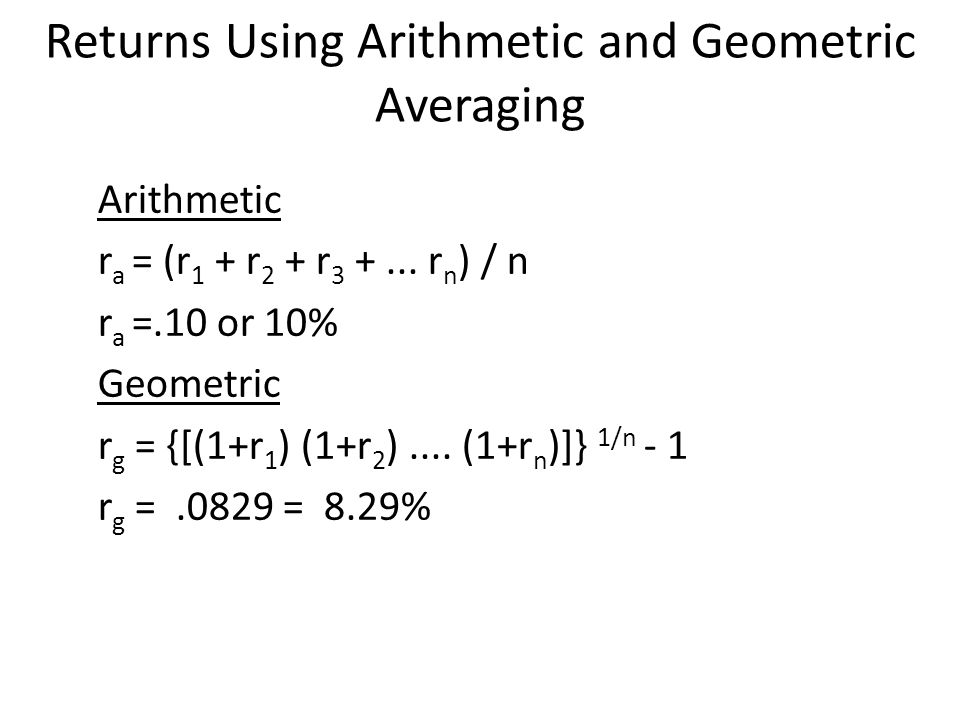 Returns Using Arithmetic and Geometric Averaging