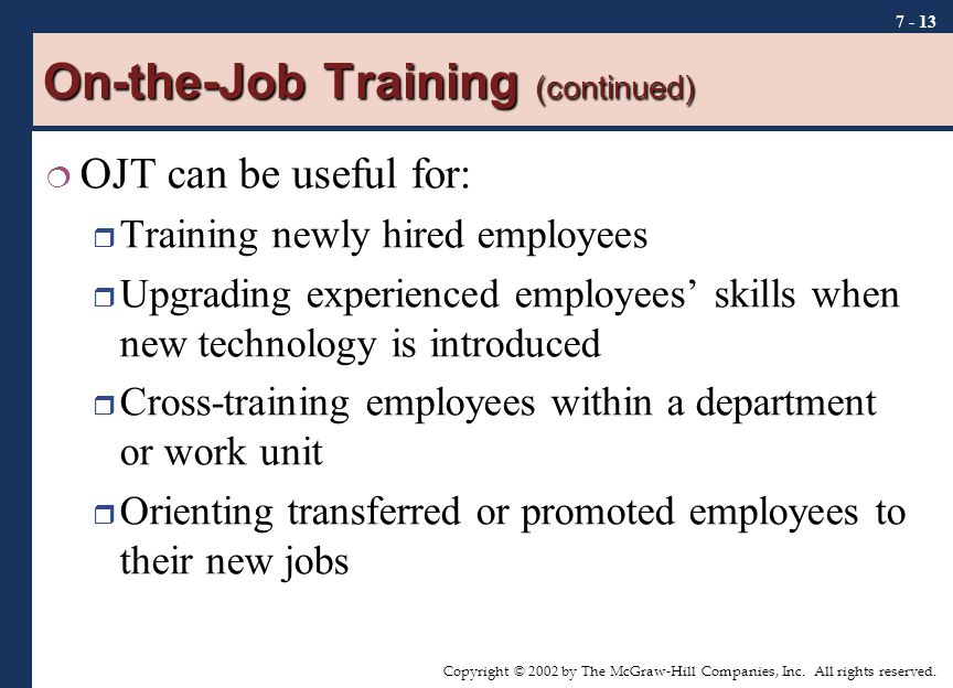 On-the-Job Training (continued)