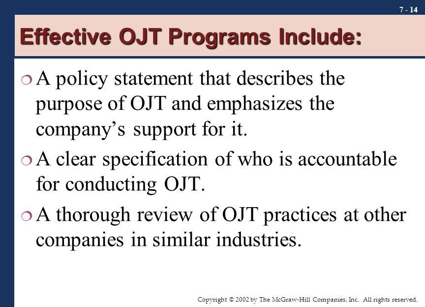 Effective OJT Programs Include: