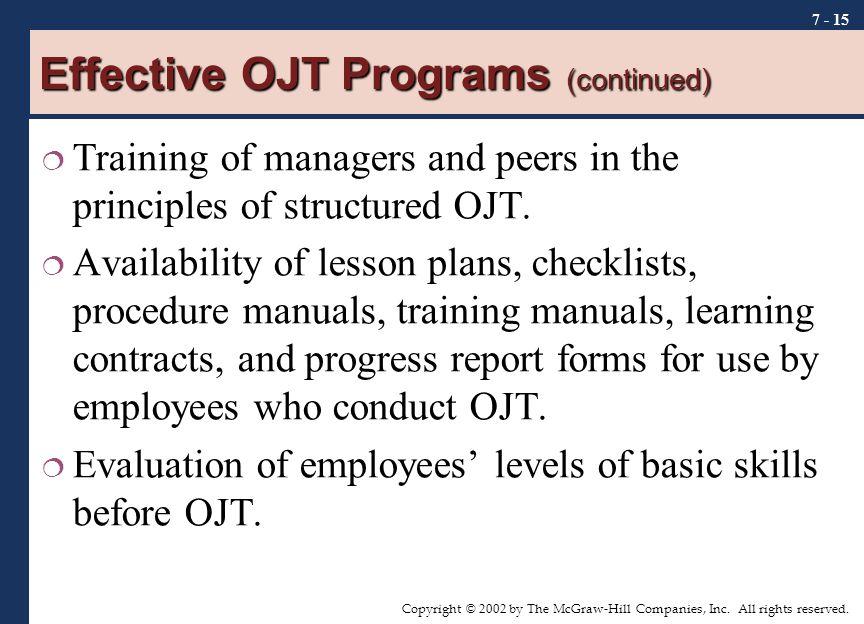 Effective OJT Programs (continued)