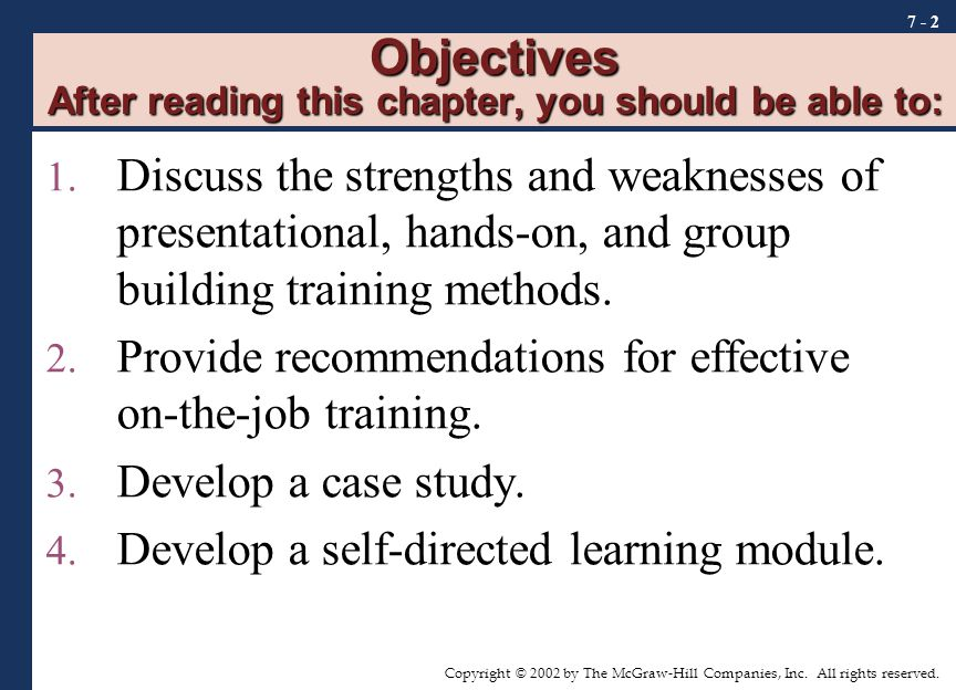 Objectives After reading this chapter, you should be able to:
