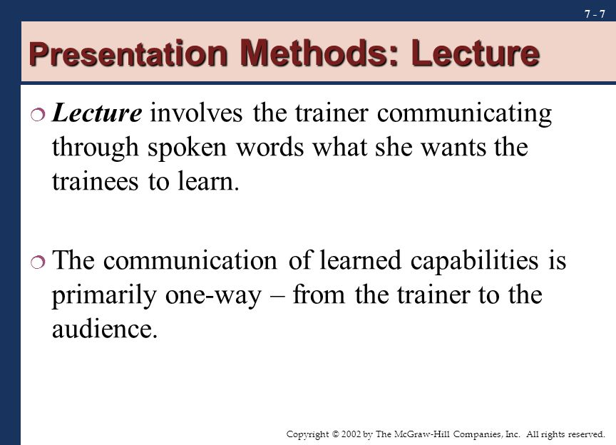 Presentation Methods: Lecture