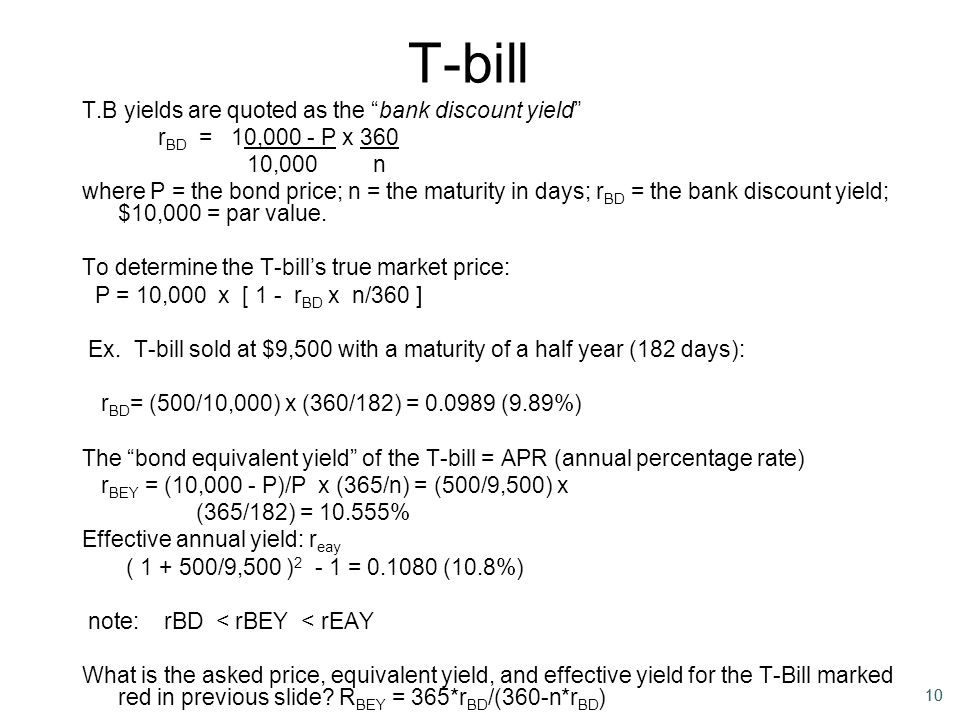 T-bill T.B yields are quoted as the bank discount yield