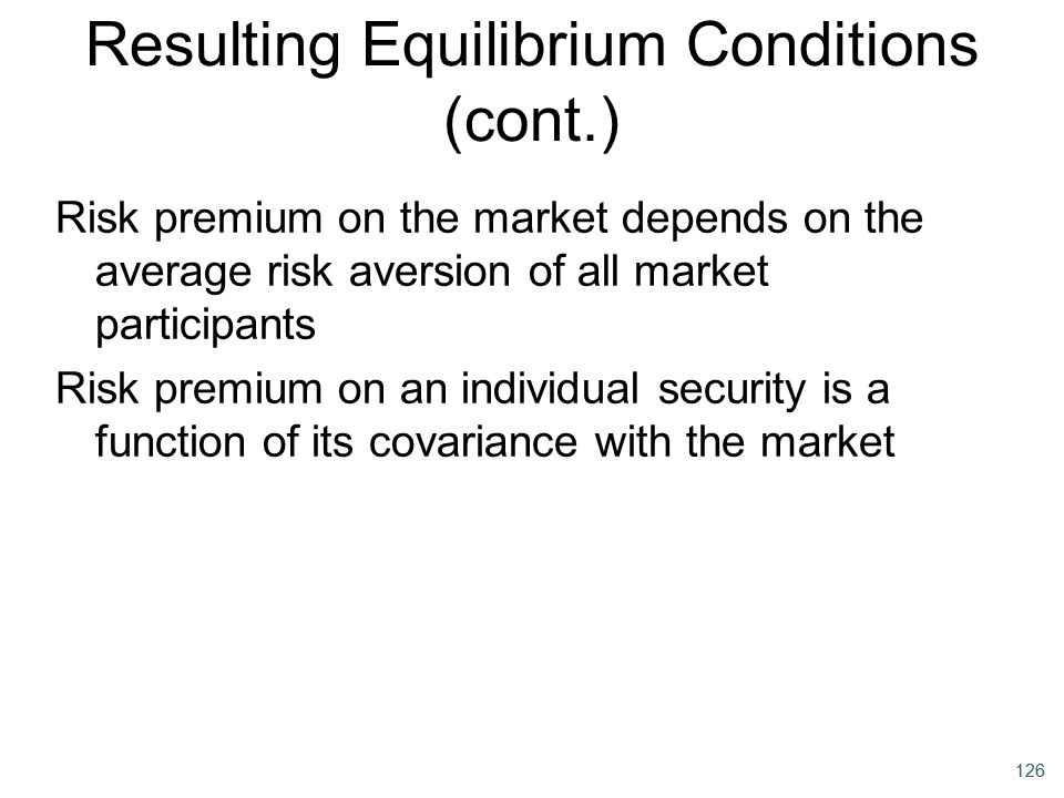Resulting Equilibrium Conditions (cont.)