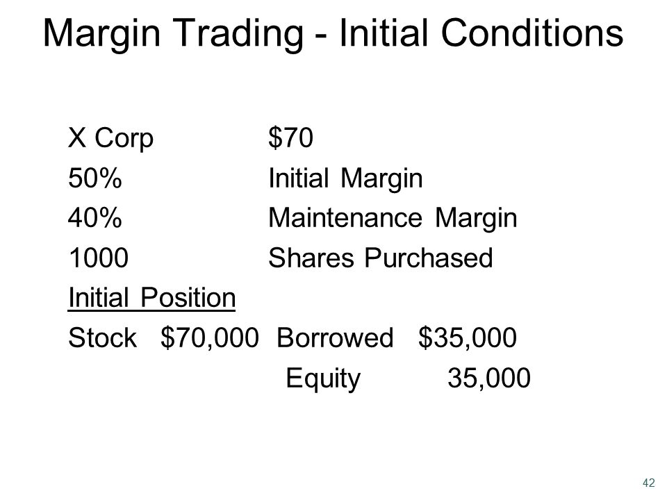 Margin Trading - Initial Conditions