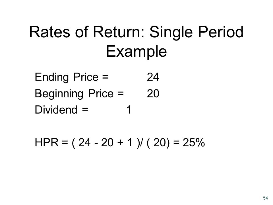 Rates of Return: Single Period Example