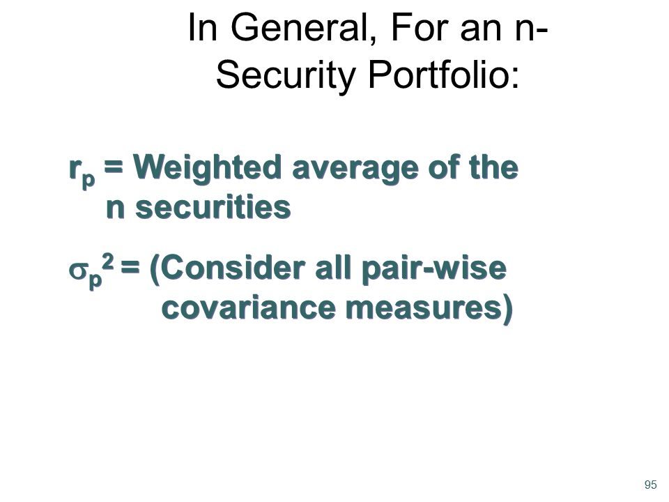 In General, For an n-Security Portfolio: