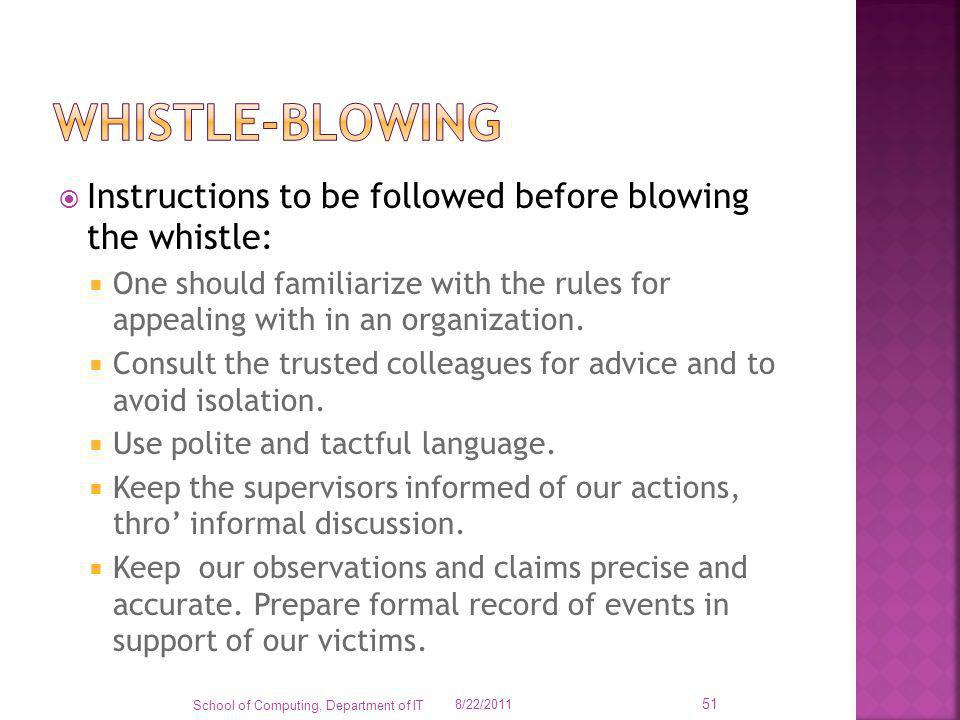 Whistle-blowing Instructions to be followed before blowing the whistle: