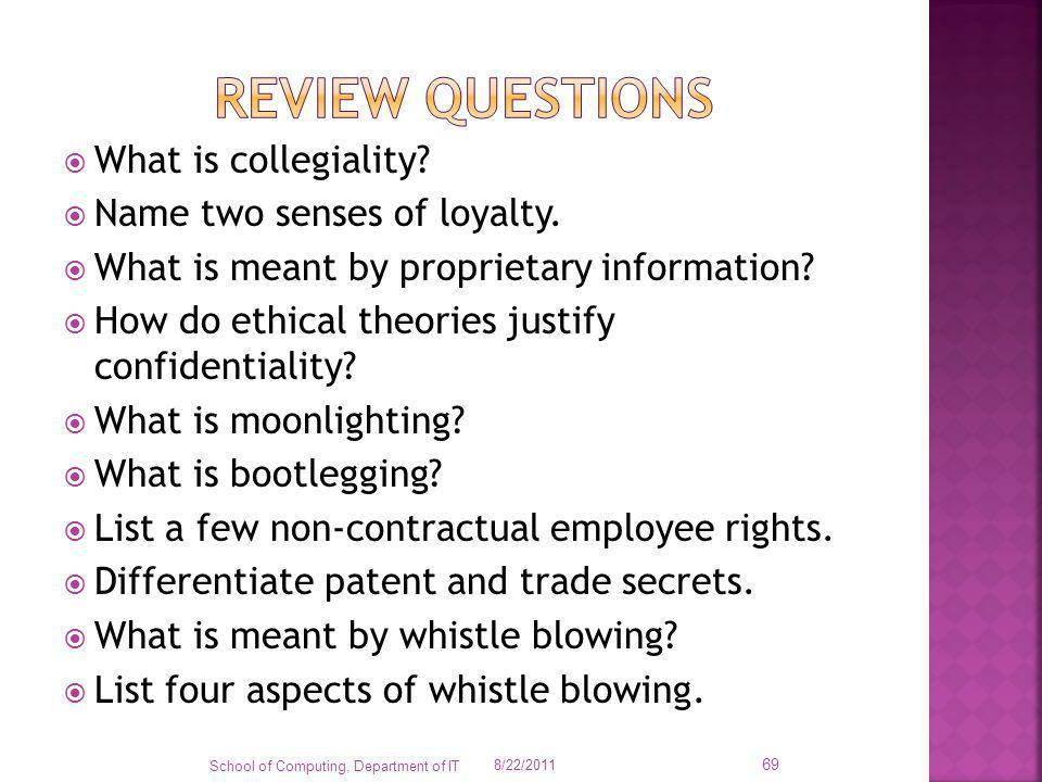 Review questions What is collegiality Name two senses of loyalty.
