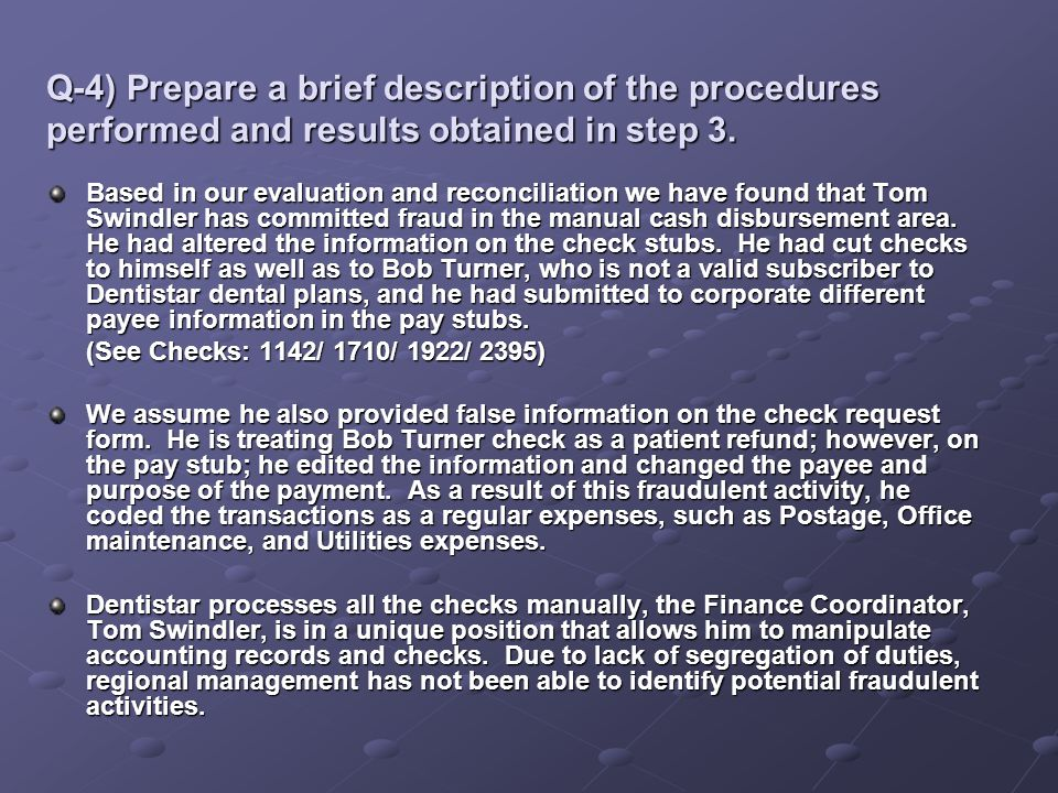 Q-4) Prepare a brief description of the procedures performed and results obtained in step 3.