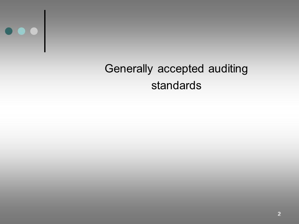 Generally accepted auditing