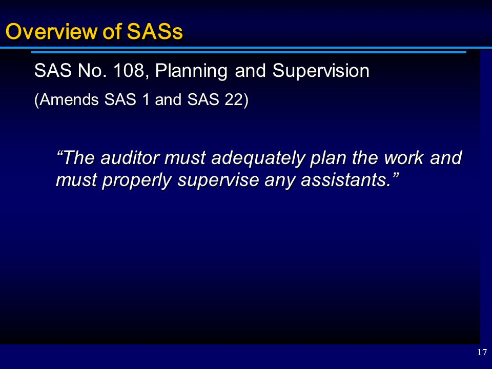Overview of SASs SAS No. 108, Planning and Supervision